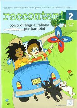 Raccontami 2 – Libro per l'alunno (libro + mp3 online)
