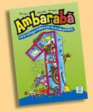 Ambaraba 1 (libro dello studente + 2 CD audio)