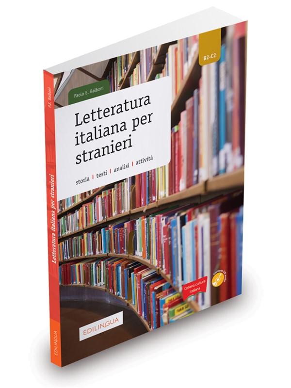Letteratura italiana per stranieri+CD. Storia, testi, analisi, attivita. B2-C2