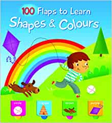 100 Flaps to Learn: Colours & Shapes