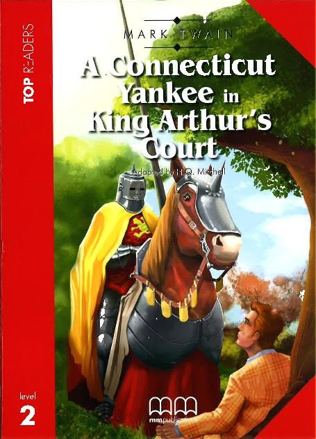 A Connecticut Yankee in King Arthur's Court Student's Book Pack (Incl. Glossary + CD)