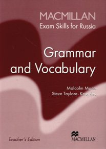 Macmillan Exam Skills for Russia Grammar and Vocabulary Teacher's Book Old Edition