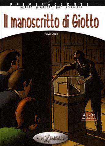 Il Manoscritto di Giotto + CD Audio