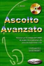 Ascolto Avanzato Libro dello studente with CD Audio