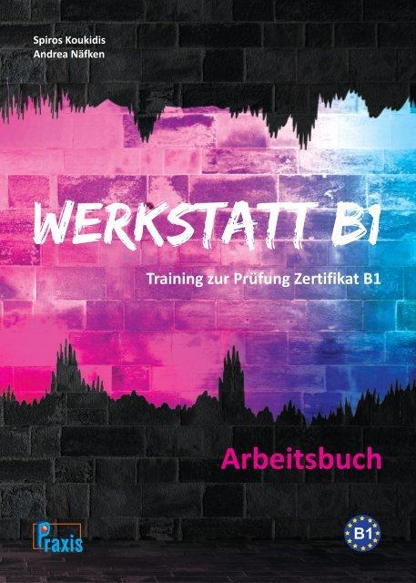 Werkstatt B1 - Arbeitsbuch