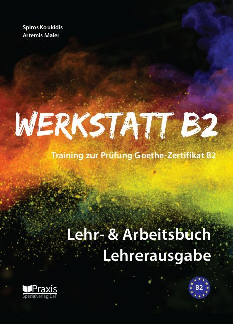 Werkstatt B2 - Lehr- & Arbeitsbuch, Lehrerausgabe