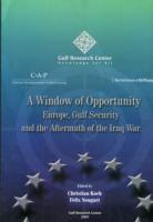 Window of Opportunity: Europe, Gulf Security and Aftermath of Iraq War
