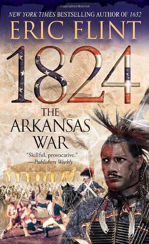 1824: Arkansas War (Trail of Glory)