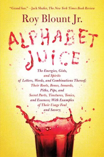 Alphabet Juice: Spirits of Letters and Words