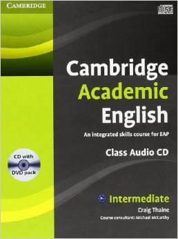Cambridge Academic English B1+ Intermediate Class Audio CD and DVD Pack