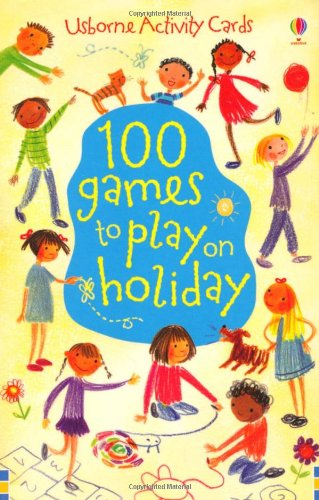 100 Games to Play on Holiday (Activity Cards)