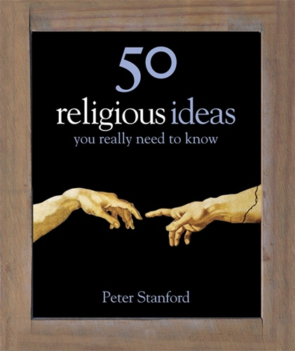 50 Ideas You Really Need to Know: Religion