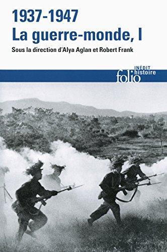 1937-1947 : la guerre-monde, Vol. 1