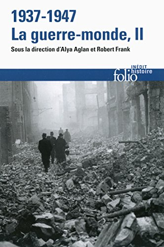 1937-1947 : la guerre-monde, Vol. 2