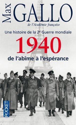 1940, de l'abime a l'esperance: Histoire de la 2de Guerre mondiale