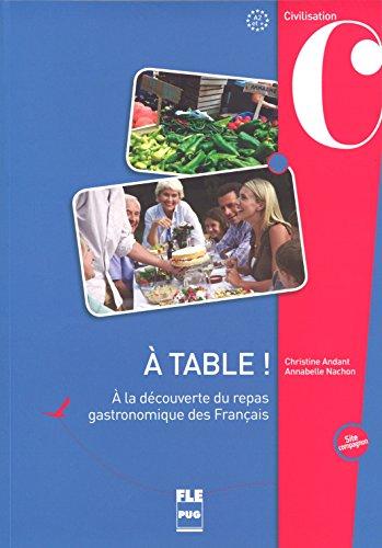A table! A la decouverte du repas francais