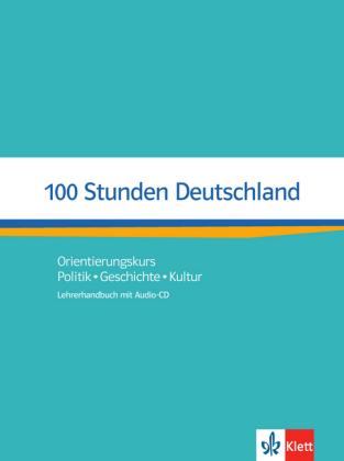 100 Stunden Deutschland.LHB A2-B1. mit Audio online