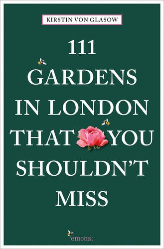 111 Gardens in London That You Shouldn't Miss